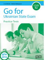 Фото - Go for Ukrainian State Exam Level B2