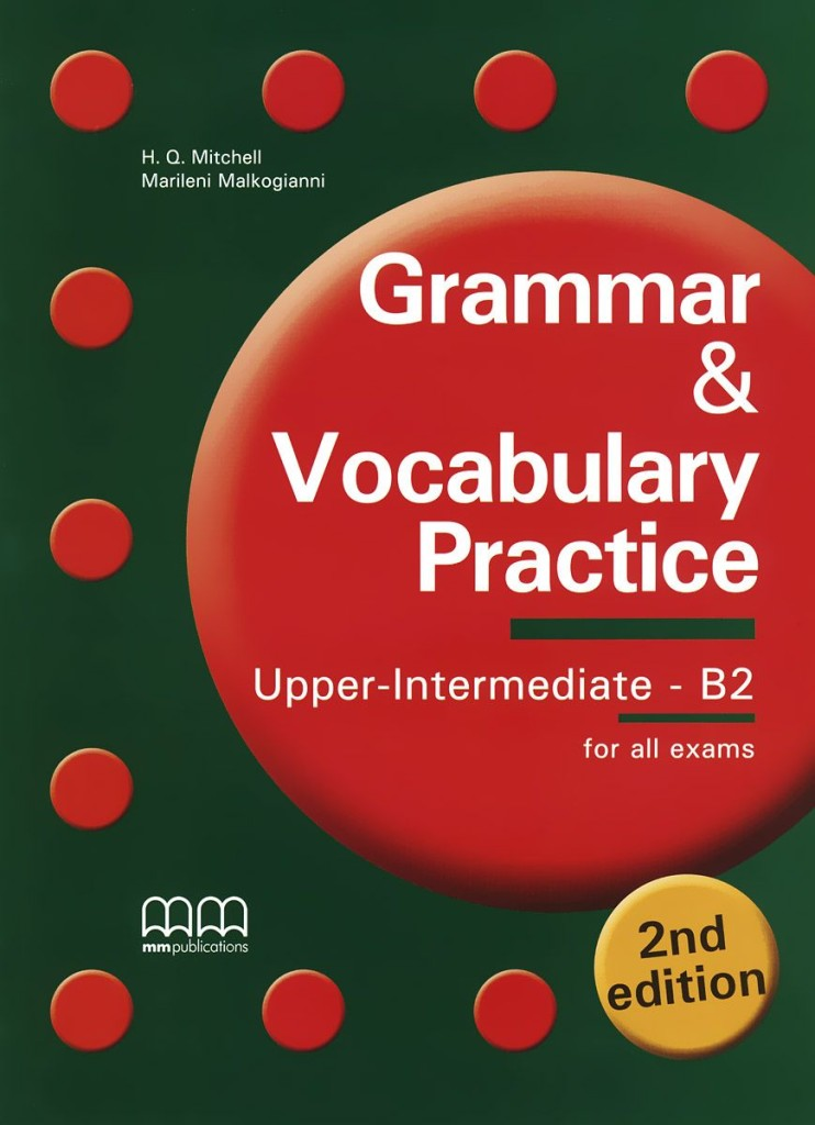 Фото - Grammar & Vocabulary Practice 2nd Edition Upper-Intermediate B2 SB